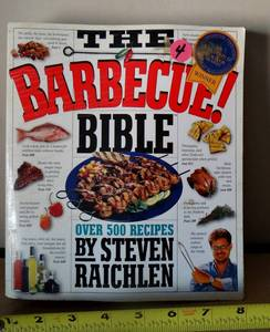 THE BARBEQUE BIBLE RECIPE BOOK by Steven Raichlen (orig $19.95)